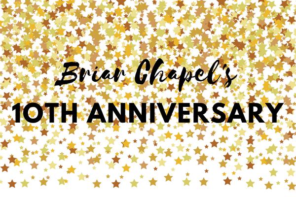 10 Years At Briar Chapel